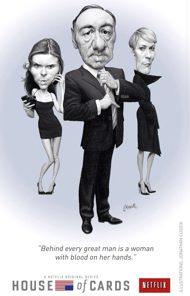 House Of Cards caricature illustration for advertising campaign in the New Yorker. caricatures of Kevin Spacey, Kate Mara and Robin wright